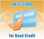 Best Credit Card for Excellent or Good Credit